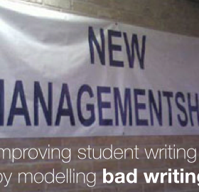 Improving student writing by modelling bad writing.